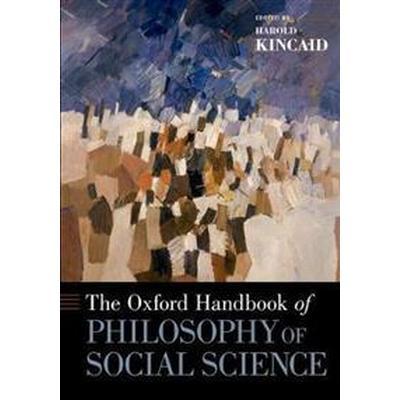 The Oxford Handbook of Philosophy of Social Science (Pocket, 2017)