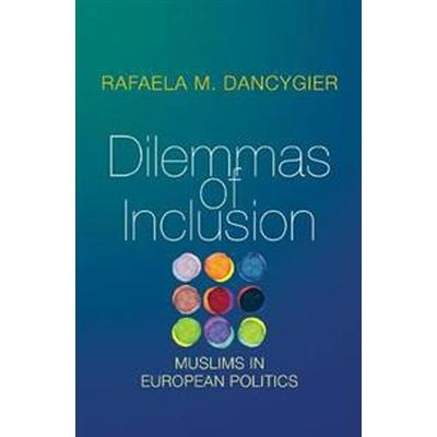 Dilemmas of Inclusion (Inbunden, 2017)