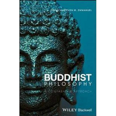 Buddhist Philosophy: A Comparative Approach (Inbunden, 2017)