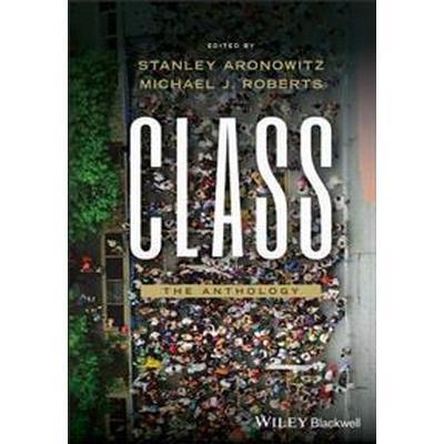 Class: An Anthology (Inbunden, 2017)