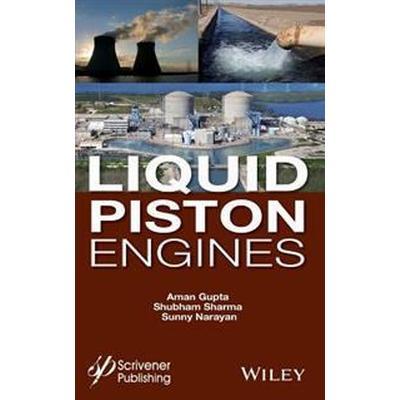 Liquid Piston Engines (Inbunden, 2017)