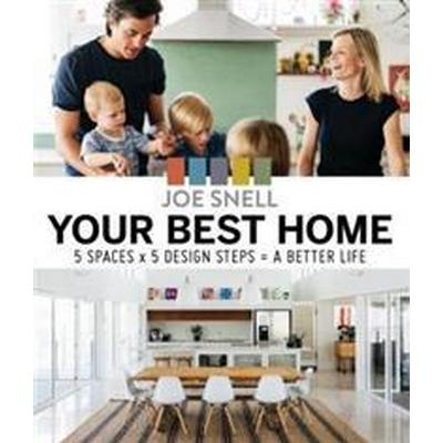 Your best home - 5 x spaces x 5 design steps = a better life (Pocket, 2017)