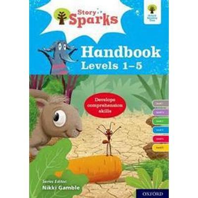 Oxford Reading Tree Story Sparks: Oxford Levels 1-5: Handbook (Häftad, 2017)