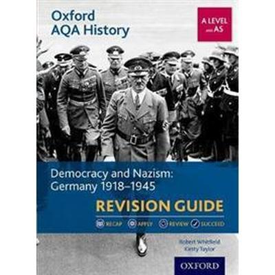 Oxford aqa history for a level: democracy and nazism: germany 1918-1945 rev (Pocket, 2017)