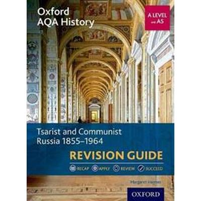 Oxford aqa history for a level: tsarist and communist russia 1855-1964 revi (Pocket, 2017)