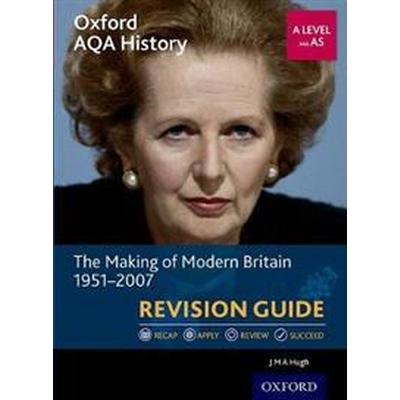 Oxford AQA History for A Level: The Making of Modern Britain 1951-2007 Revision Guide (Häftad, 2017)