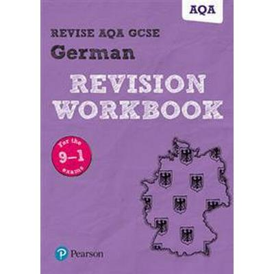 Revise aqa gcse german revision workbook - for the 9-1 exams (Pocket, 2017)