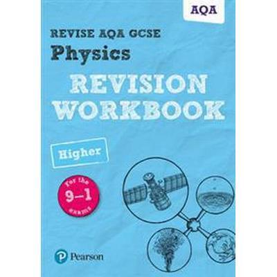 Revise AQA GCSE Physics Higher Revision Workbook (Häftad, 2017)