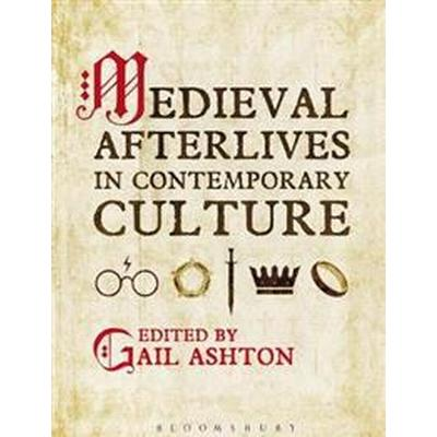 Medieval Afterlives in Contemporary Culture (Pocket, 2017)