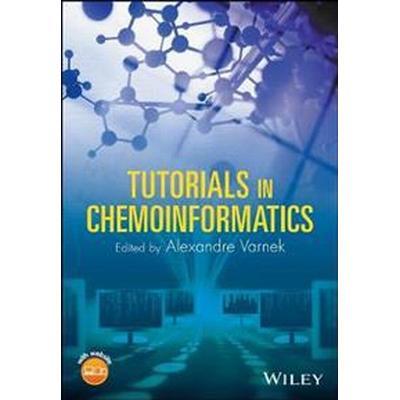 Tutorials in Chemoinformatics (Häftad, 2017)