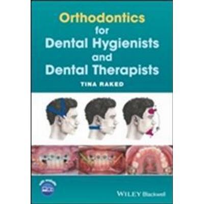 Orthodontics for Dental Hygienists and Dental Therapists (Häftad, 2017)