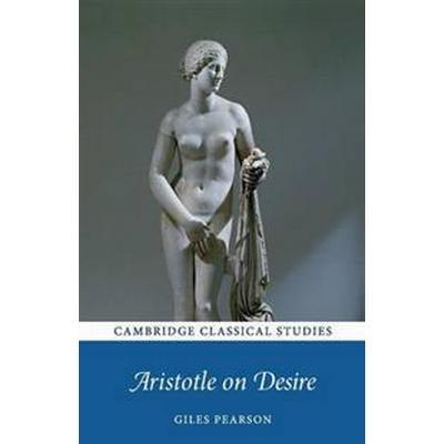 Aristotle on Desire (Häftad, 2018)