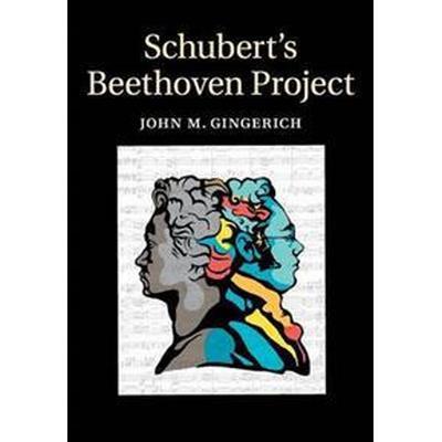 Schubert's Beethoven Project (Häftad, 2017)