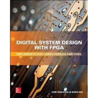 Digital System Design With FPGA (Inbunden, 2017)