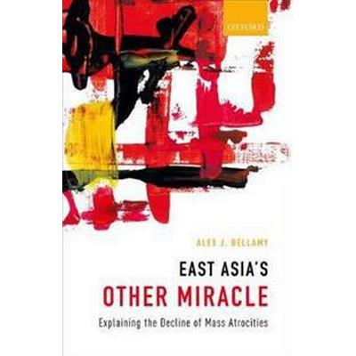 East Asia's Other Miracle (Inbunden, 2017)