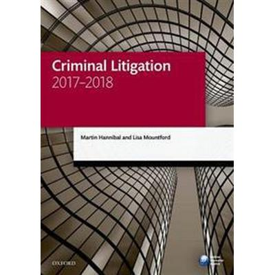 Criminal Litigation 2017-2018 (Häftad, 2017)