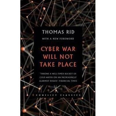 Cyber War Will Not Take Place (Häftad, 2017)