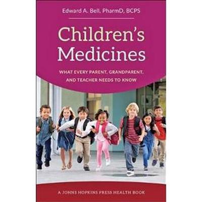 Children's Medicines (Inbunden, 2017)