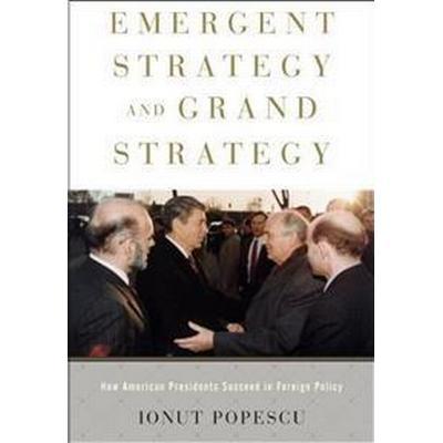 Emergent Strategy and Grand Strategy (Inbunden, 2017)