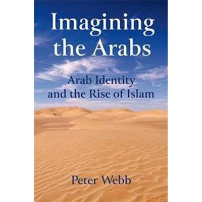 Imagining the Arabs (Pocket, 2017)