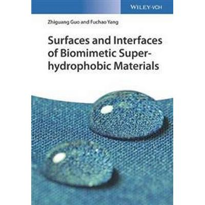 Surfaces and Interfaces of Biomimetic Superhydrophobic Materials (Inbunden, 2017)