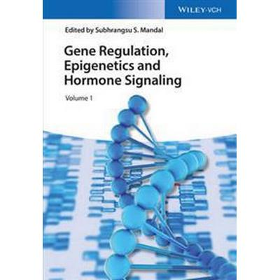 Gene Regulation, Epigenetics and Hormone Signaling (Inbunden, 2017)
