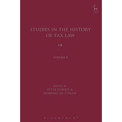Studies in the History of Tax Law (Inbunden, 2017)