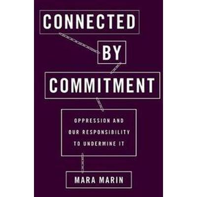 Connected by Commitment (Inbunden, 2017)