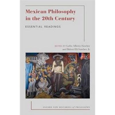 Mexican Philosophy in the 20th Century (Pocket, 2017)