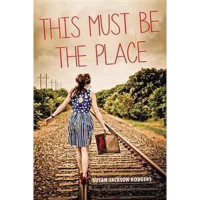 This Must Be the Place (Pocket, 2017)