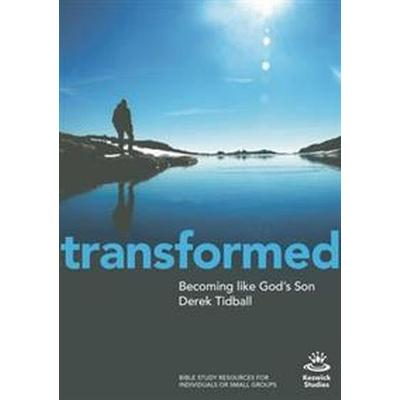 Transformed: Challenging Myths about the Power-Filled Life (Häftad, 2017)