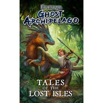 Frostgrave: ghost archipelago: tales of the lost isles (Pocket, 2017)
