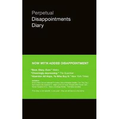 Perpetual Disappointments Diary (Häftad, 2017)