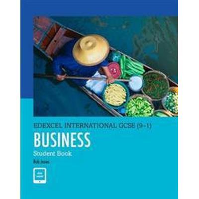 Edexcel International GCSE (9-1) Business Student Book (Övrigt format, 2017)