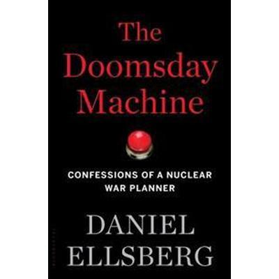 The Doomsday Machine (Inbunden, 2017)