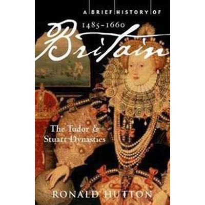 A Brief History of Britain 1485-1660 (Häftad, 2011)