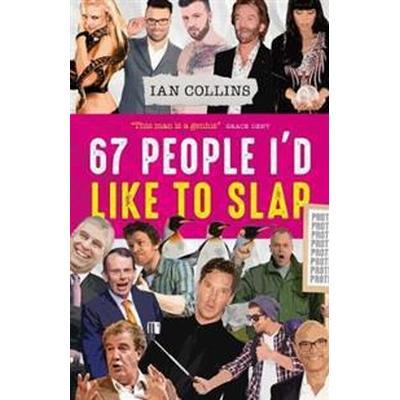 67 people id like to slap (Pocket, 2017)
