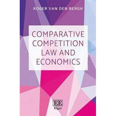 Comparative Competition Law and Economics (Pocket, 2017)