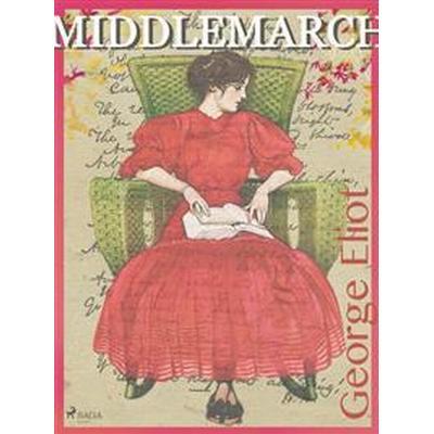Middlemarch (E-bok, 2017)