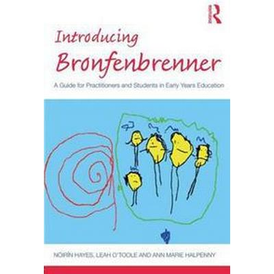 Introducing Bronfenbrenner (Häftad, 2017)