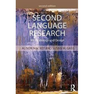 Second Language Research: Methodology and Design (Häftad, 2015)