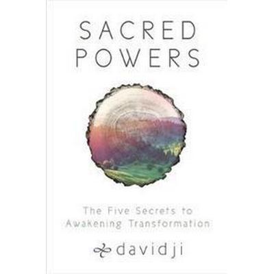Sacred powers - the five secrets to awakening transformation (Pocket, 2017)