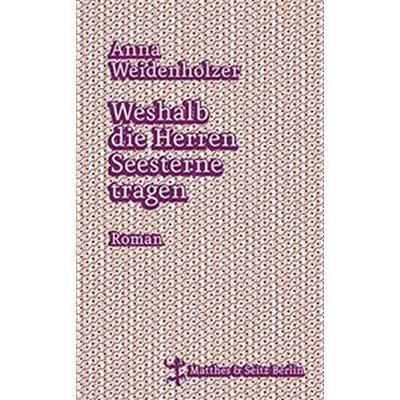 Weshalb die Herren Seesterne tragen (Inbunden, 2016)
