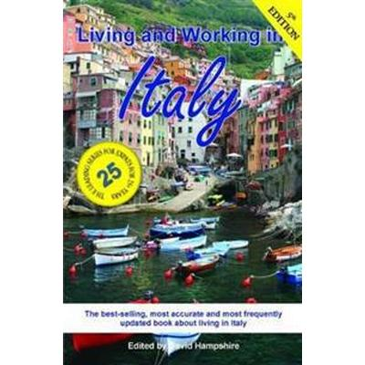 Living and Working in Italy: A Survival Handbook (Häftad, 2017)