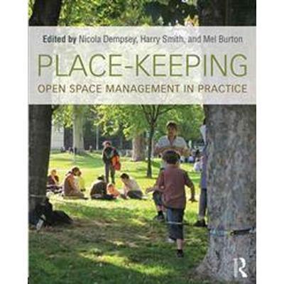 Place-Keeping (Häftad, 2014)