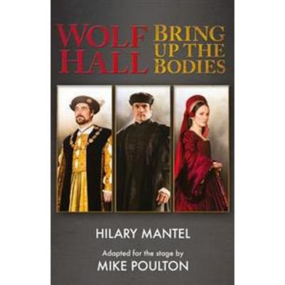Wolf hall & bring up the bodies - rsc stage adaptation - revised edition (Pocket, 2014)