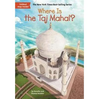 Where Is the Taj Mahal? (Häftad, 2017)