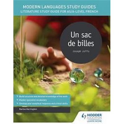 Modern languages study guides: un sac de billes - literature study guide fo (Pocket, 2017)