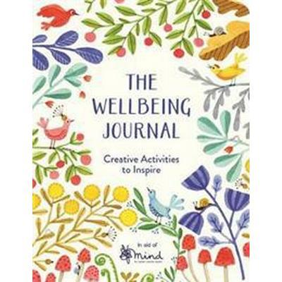 Wellbeing journal - creative activities to inspire (Pocket, 2018)