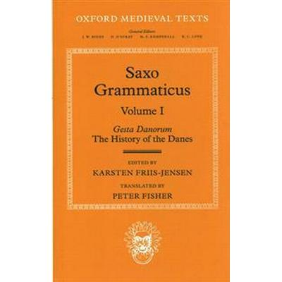 Saxo Grammaticus (Volume I) (Inbunden, 2014)